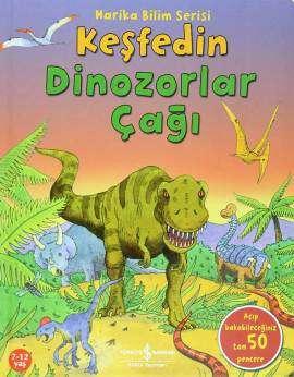 Keşfedin Dinozorlar Çağı – Harika Bilim Serisi