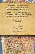 Mahkeme Kayıtları Işığında 17. Yüzyıl İstanbul'unda Sosyo-Ekonomik Yaşam Cilt 6