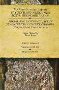 Mahkeme Kayıtları Işığında 17. Yüzyıl İstanbul'unda Sosyo-Ekonomik Yaşam Cilt 8