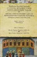 Mahkeme Kayıtları Işığında 17. Yüzyıl İstanbul'unda Sosyo-Ekonomik Yaşam Cilt 3 Devlet-Toplum İlişkileri (1602-19) / Social and Economic Life In Seventeenth-Century Istanbul Glimpses from Court Records Volume 3 State-Subject Relations (1602-19)