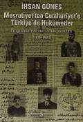 Meşrutiyet'ten Cumhuriyet'e Türkiye'de Hükümetler – Programları ve Meclisteki Yankıları (1908-1923)