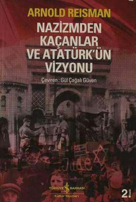 Nazizmden Kaçanlar ve Atatürk'ün Vizyonu