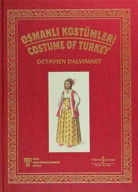 Osmanlı Kostümleri – Costume of Turkey