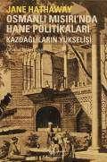 Osmanlı Mısırı'nda Hane Politikaları – Kazdağlıların Yükselişi