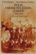 Polis Dedektifliğinin Tarihi 1750-1950