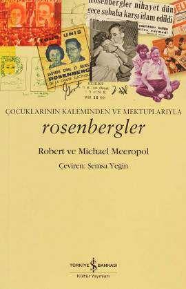 Çocuklarının Kaleminden ve Mektuplarıyla Rosenbergler