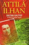Sultan Galiyef Avrasya'da Dolaşan Hayalet 'Cumhuriyet Söyleşileri' (Ekim '97-Mart '98)