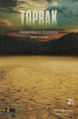 Toprak – Uygarlıkların Erozyonu