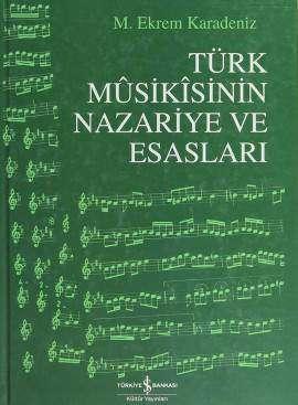 Türk Mûsikîsinin Nazariye ve Esasları