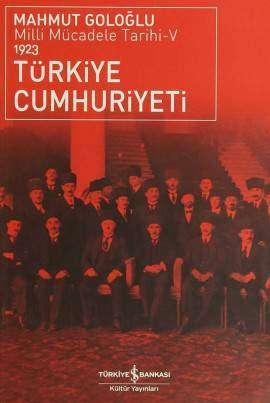 Türkiye Cumhuriyeti / Milli Mücadele Tarihi-V 1923