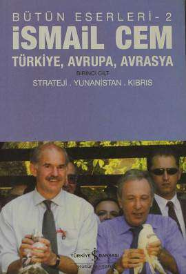 Türkiye, Avrupa, Avrasya Birinci Cilt Strateji, Yunanistan, Kıbrıs / Bütün Eserleri-2