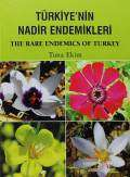 Türkiye'nin Nadir Endemikleri / The Rare Endemics of Turkey