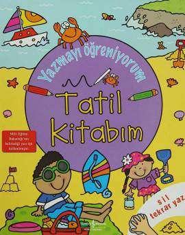 Yazmayı Öğreniyorum – Tatil Kitabım