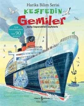 Keşfedin Gemiler – Harika Bilim Serisi