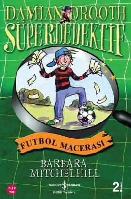 Damian Drooth Süperdedektif – Futbol Macerası