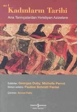 Kadınların Tarihi Cilt I