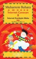İnternet Canavarı II İnternet Kardeşim Muku