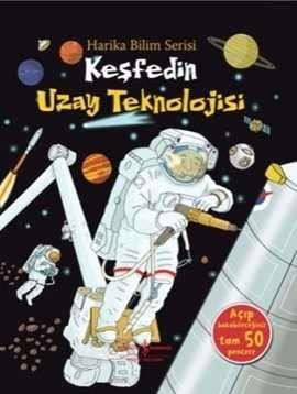 Keşfedin Uzay Teknolojisi – Harika Bilim Serisi