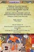 Mahkeme Kayıtları Işığında 17. Yüzyıl İstanbul'unda Sosyo-Ekonomik Yaşam Cilt 10