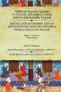 Mahkeme Kayıtları Işığında 17. Yüzyıl İstanbul'unda Sosyo-Ekonomik Yaşam Cilt 9