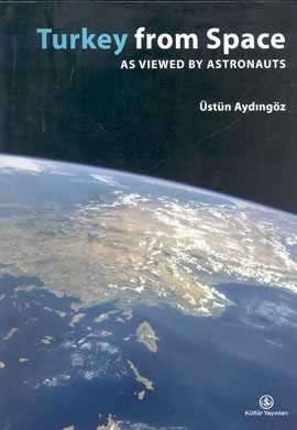 Turkey from Space as Viewed by Astronauts
