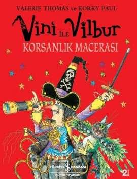Vini ile Vilbur Korsanlık Macerası