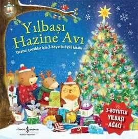 Yılbaşı Hazine Avı / Yaratıcı Çocuklar için 3-Boyutlu Öykü Kitabı
