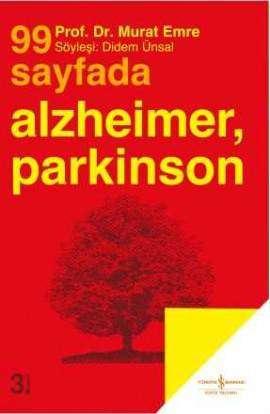 99 Sayfada Alzheimer, Parkinson