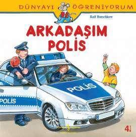 Dünyayı Öğreniyorum – Arkadaşım Polis