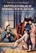 Kapitülasyonlar ve Osmanlı Hukuk Sistemi – 18. Yüzyılda Kadılar, Konsoloslar ve Beratlılar
