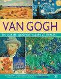 Van Gogh – 500 Görsel Eşliğinde Yaşamı ve Eserleri