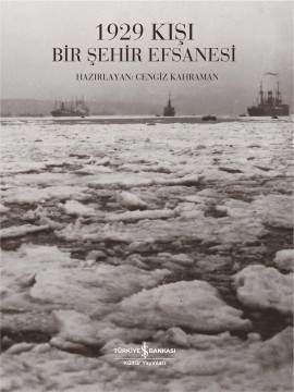 1929 Kışı – Bir Şehir Efsanesi