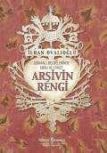 Arşivin Rengi – Osmanlı Belgelerinde Ebru ve Etiket
