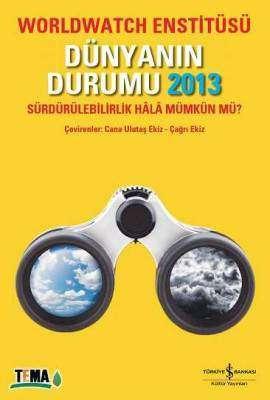 Dünyanın Durumu 2013 – Sürdürülebilirlik Hâlâ Mümkün mü?