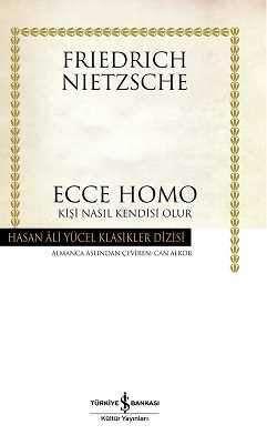 Ecce Homo – Kişi Nasıl Kendisi Olur Ciltli