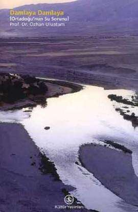 Damlaya Damlaya [Ortadoğu'nun Su Sorunu]