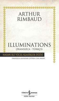 Illuminations (Fransızca-Türkçe) Ciltli
