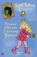 Midilli Tutkunu Prenses – Prenses Ellie'nin Yıldızışığı Macerası