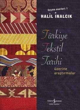 Türkiye Tekstil Tarihi Üzerine Araştırmalar
