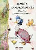 Jemima Pamukördek'in Masalı – Çıkartmalı Masal Kitabı