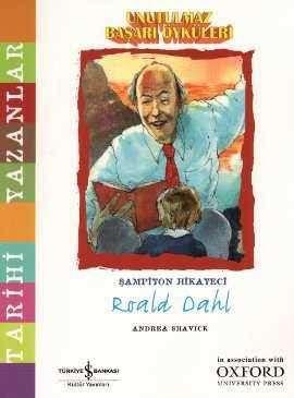 Unutulmaz Başarı Öyküleri – Şampiyon Hikayeci Roald Dahl