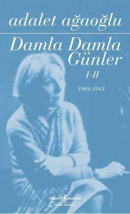 Damla Damla Günler I-II 1969-1983