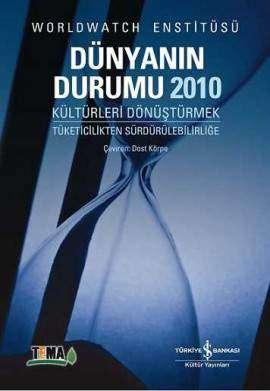 Dünyanın Durumu 2010 – Kültürleri Dönüştürmek / Tüketicilikten Sürdürülebilirliğe