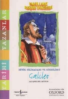 Unutulmaz Başarı Öyküleri – Büyük Bilimadamı ve Gökbilimci Galileo