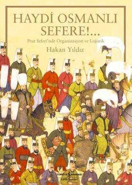 Haydi Osmanlı Sefere!…