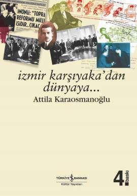 İzmir Karşıyaka'dan Dünyaya…