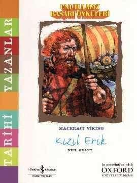 Unutulmaz Başarı Öyküleri – Maceracı Viking Kızıl Erik
