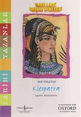 Unutulmaz Başarı Öyküleri – Son Firavun Kleopatra