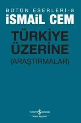 Türkiye Üzerine (Araştırmalar)