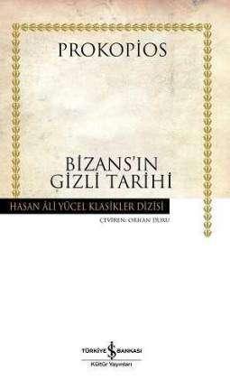 Bizans'ın Gizli Tarihi Ciltli